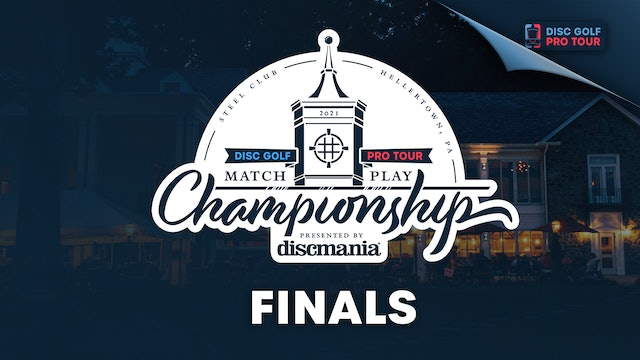 Finals | Match Play Championship Presented by Discmania