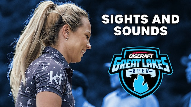 Discraft's Great Lakes Open | Sights and Sounds