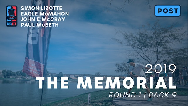 2019 Memorial Post Produced - MPO Round 1 | Back 9