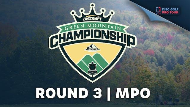Round 3 | MPO | Green Mountain Champi...
