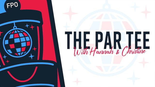 The Par Tee Podcast | Episode 17 | Pr...
