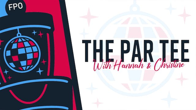 The Par Tee Podcast | Episode 16 | DG...