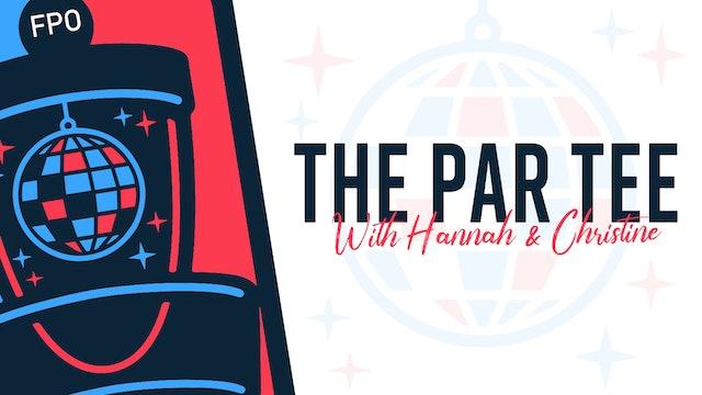 ParTee #28 - Become a Part of the Team PART 2 ft. Matt Grayum