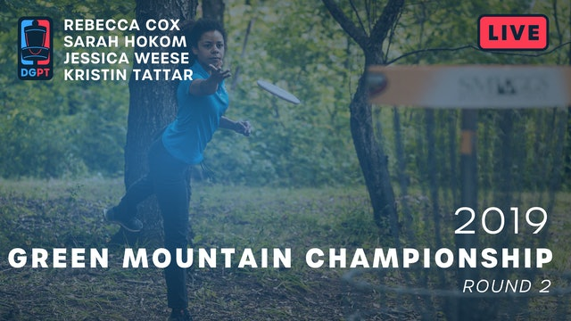 2019 Green Mountain Championship Live Replay - FPO Round 2
