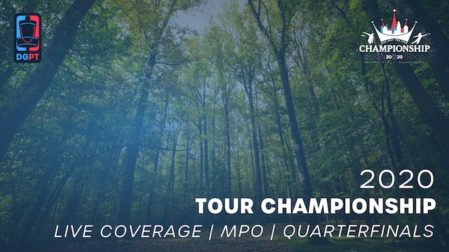 2020 Tour Championship Presented by Grip6 Live | MPO | Quarterfinals