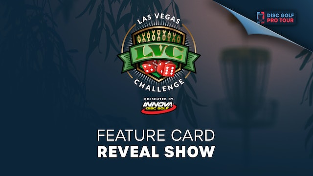 Las Vegas Challenge Presented by Innova | Feature Card Reveal Show