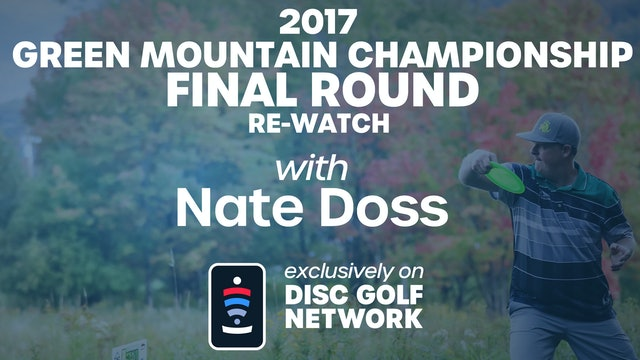 2017 Green Mountain Championship Live Re-Watch