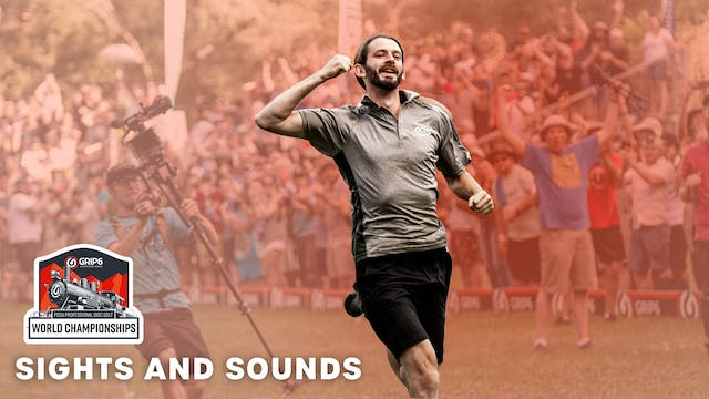PDGA Pro Worlds | Sights and Sounds |...