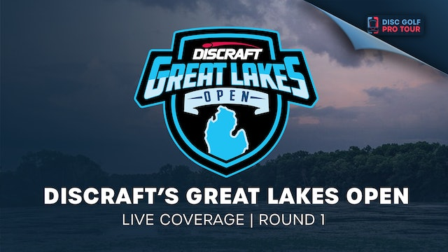 Discraft's Great Lakes Open | Round 1  - Part 1