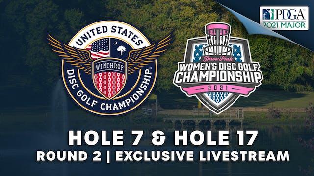 Hole 7 & 17 | Round 2 | USDGC, TPWDGC