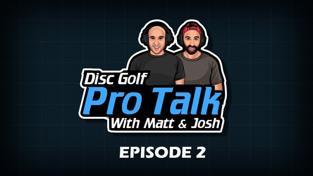 Disc Golf Pro Talk w/Matt and Josh Episode 2 - Vintage, Tour Points, Pressers