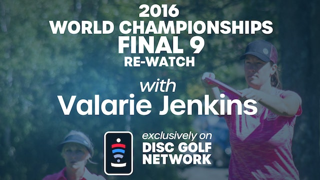 2016 Worlds ReWatch with Valarie Jenkins