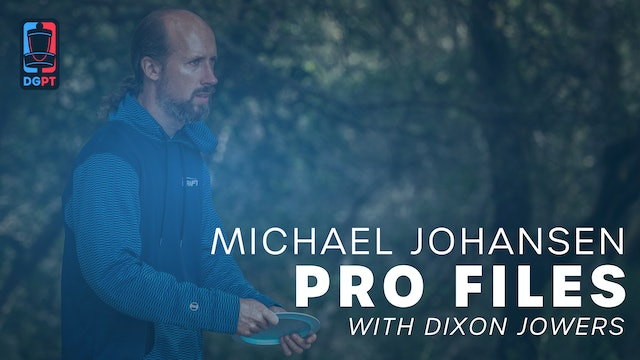 Michael Johansen - Pro Files with Dixon Jowers