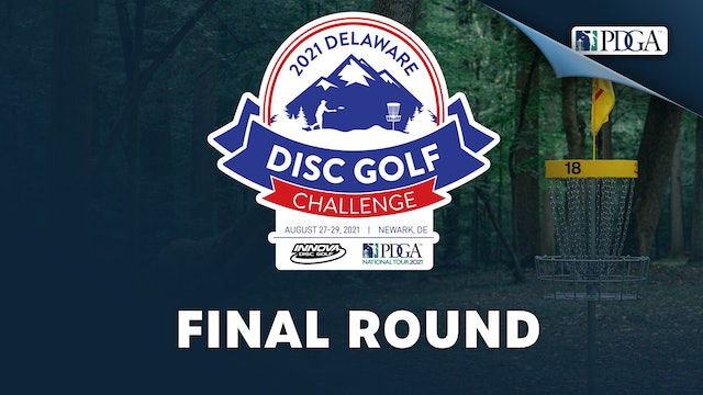 Final Round | Delaware Disc Golf Challenge Presented by Innova