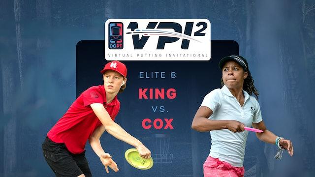 Rebecca Cox vs Hailey King | VPI2 | ELITE 8