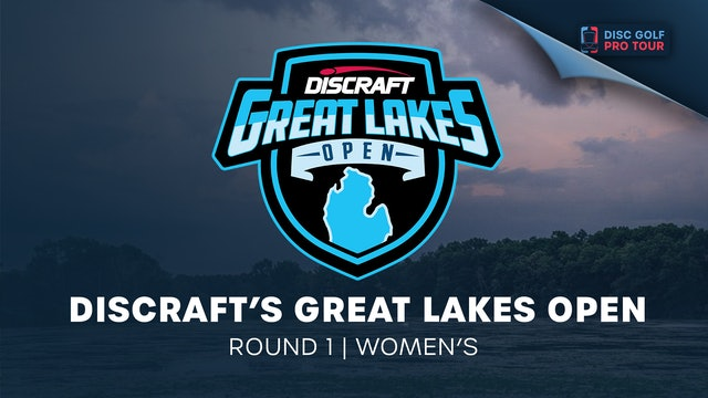 Discraft's Great Lakes Open   Round 1   Women's