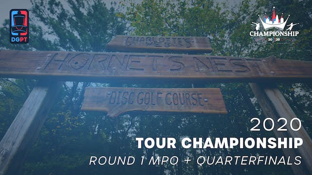 2020 Tour Championship | Round One + Quarterfinals