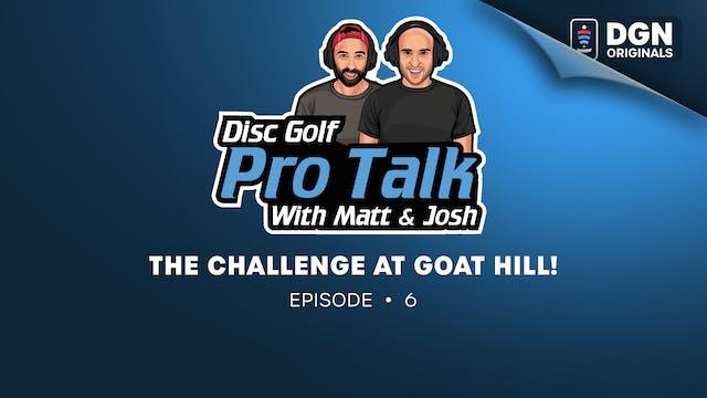 Disc Golf Pro Talk w/Matt and Josh - ...