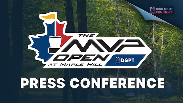 Press Conference | MVP Open at Maple ...