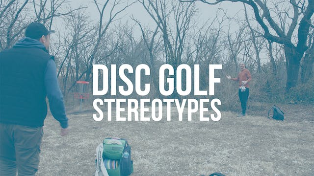 Disc Golf Stereotypes