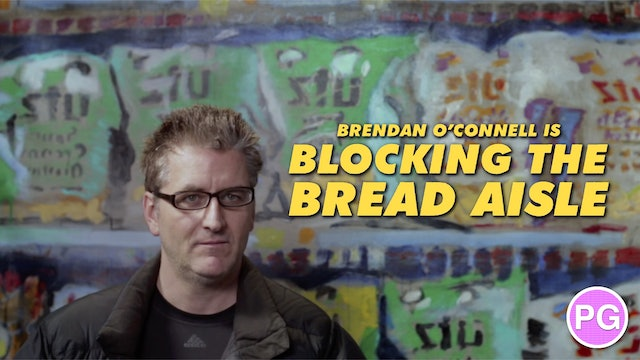 Brendan O'Connell is Blocking The Bread Aisle