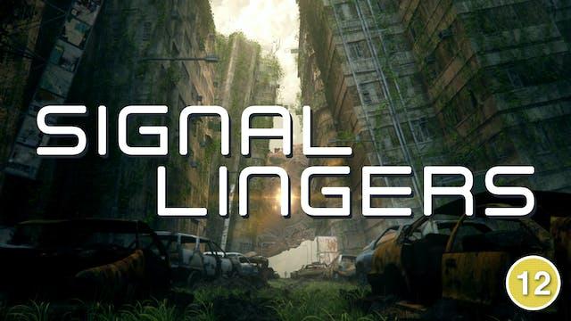 Signal Lingers