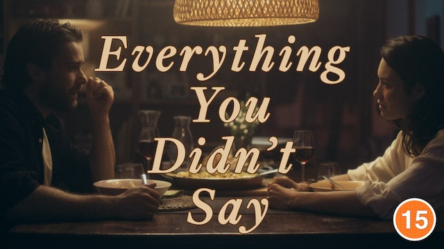Everything You Didn't Say (Olga Kurylenko & Christian Cooke)