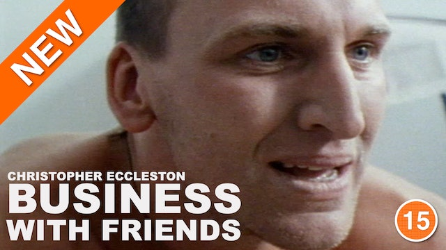 Business with Friends (Christopher Eccleston)