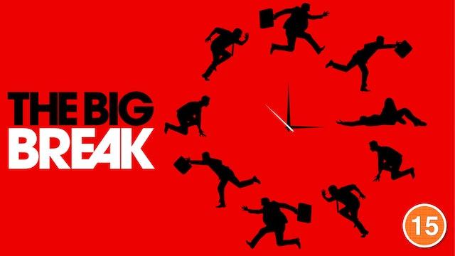 The Big Break (Paul Lieberstein)