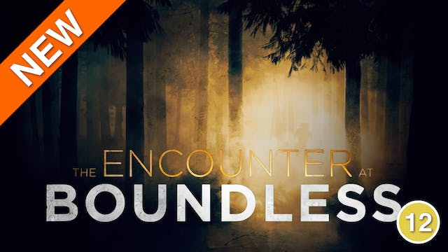 The Encounter At Boundless