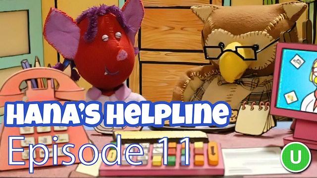Hana's Helpline - Brave as a Lion (Part 11)