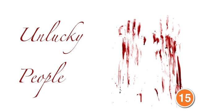 Unlucky People