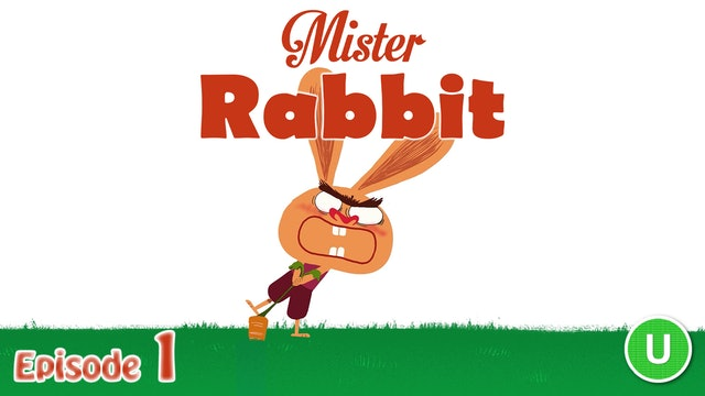 Mister Rabbit – The Carrot (Part 1)