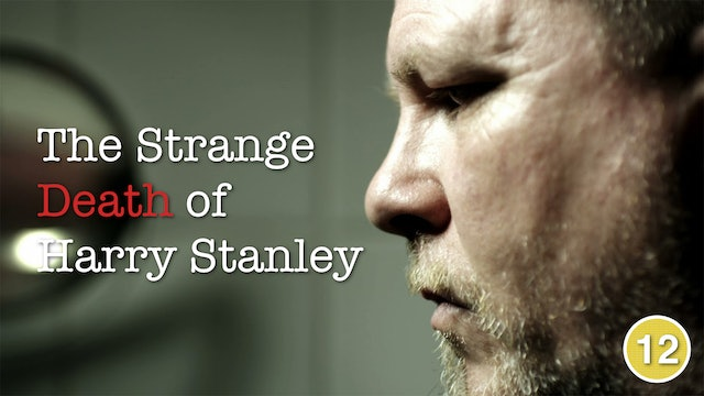 The Strange Death of Harry Stanley