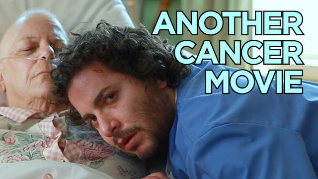 Another Cancer Movie (Oliver Cooper)