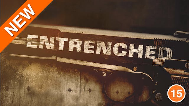 Entrenched (Toby Wallace)