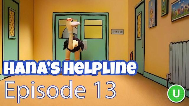 Hana's Helpline - Help, I'm Lost (Part 13)