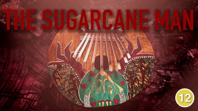 The Sugarcane Man