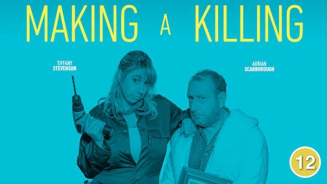 Making a Killing (Adrian Scarborough & Tiff Stevenson)