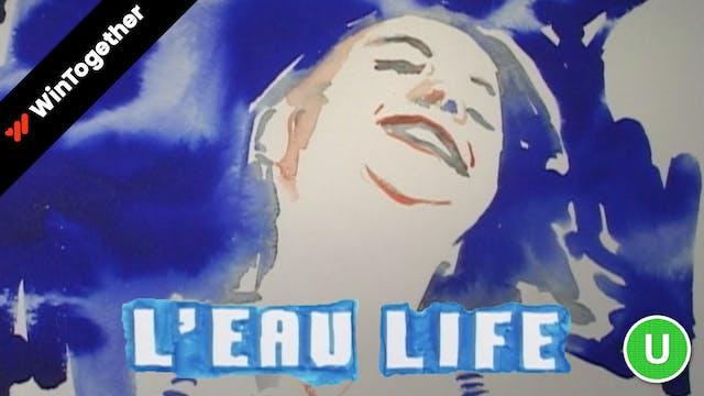 L'eau Life