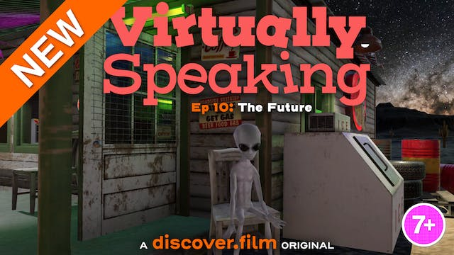Virtually Speaking - The Future (Part...