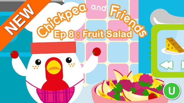 Chickpea & Friends - Fruit Salad (Part 8)