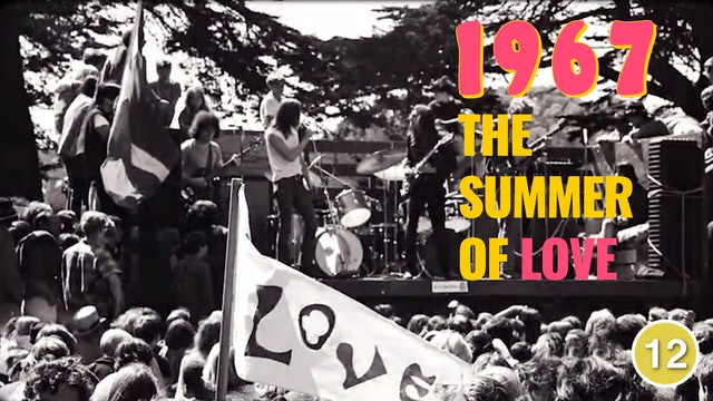 1967: The Summer Of Love