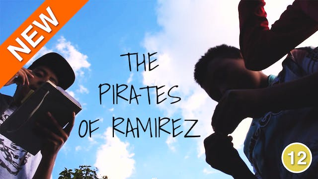 The Pirates of Ramirez (Los Piratas d...