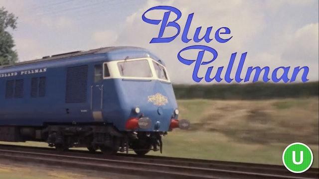 The Blue Pullman