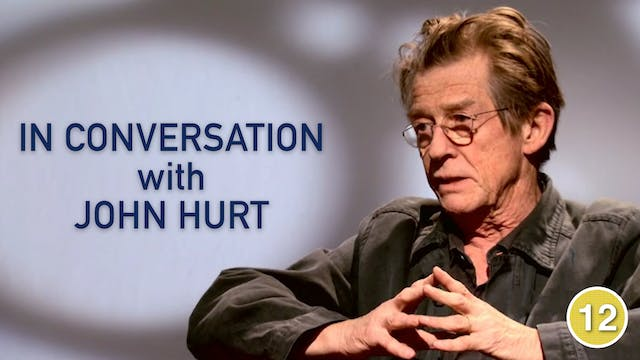 In Conversation with John Hurt