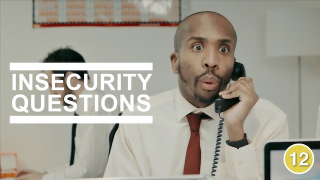 Insecurity Questions