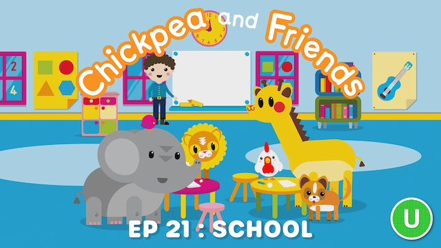 Chickpea & Friends - School (Part 21)
