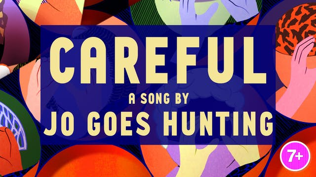 Jo Goes Hunting - Careful