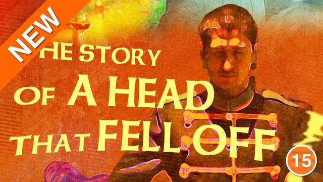 The Story of a Head That Fell Off